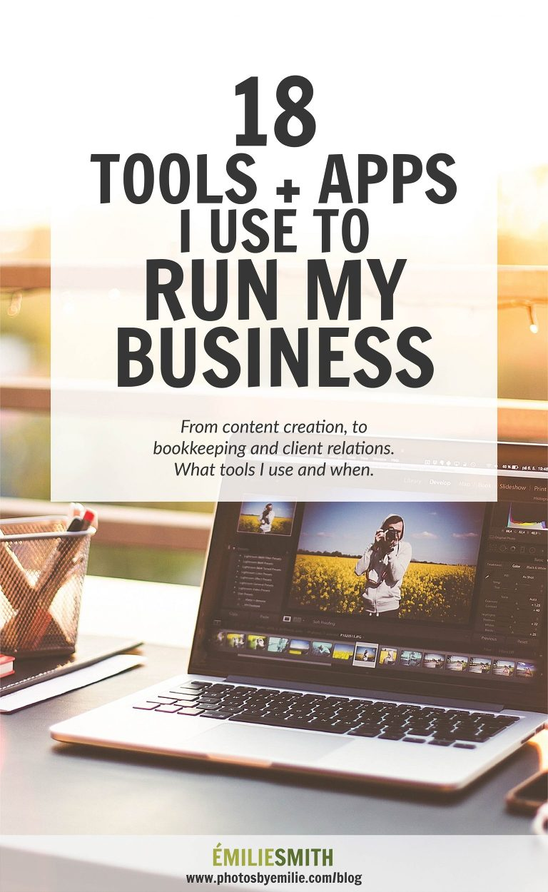 18 Tools and Apps I Use to Run my Business